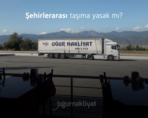 Şehirlerarası taşımacılık yasak mı